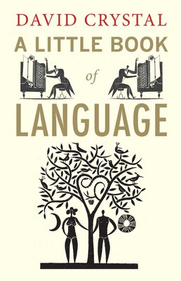 Book A Little Book of Language by David Crystal