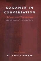 Gadamer In Conversation