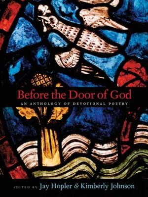 Before The Door Of God: An Anthology Of Devotional Poetry by Jay Hopler