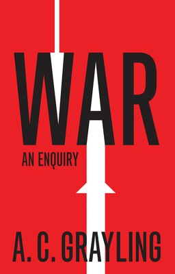 Book War by A. C. Grayling