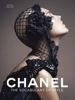 Book Chanel: The Vocabulary of Style by Jérôme Gautier