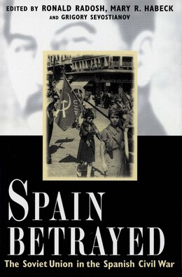 Book Spain Betrayed by Ronald Radosh