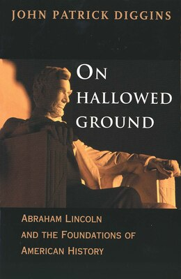 Book On Hallowed Ground by John Patrick Diggins