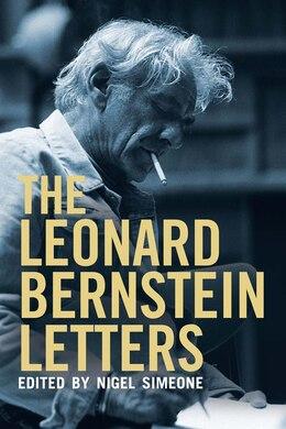 Book The Leonard Bernstein Letters by Leonard Bernstein