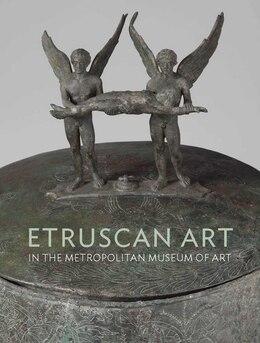 Book Etruscan Art: In The Metropolitan Museum Of Art by Richard De Puma