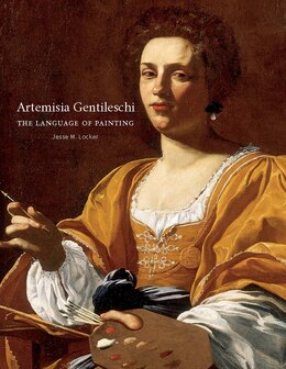 Book Artemisia Gentileschi: The Language Of Painting by Jesse M. Locker