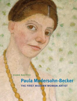 Book Paula Modersohn-becker: The First Modern Woman Artist by Diane Radycki