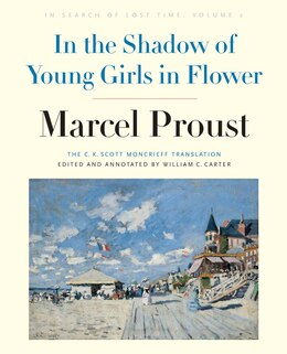 Book In The Shadow Of Young Girls In Flower: In Search Of Lost Time, Volume 2 by Marcel Proust