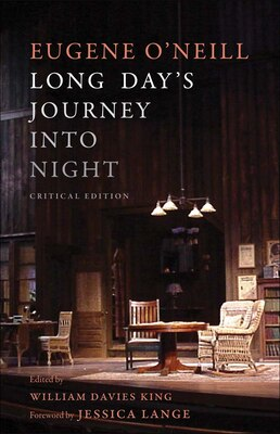 Book Long Day's Journey Into Night: Critical Edition by Eugene O'Neill