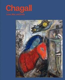 Book Chagall: Love, War, And Exile by Susan Tumarkin Goodman