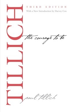 Book The Courage To Be: Third Edition by Paul Tillich