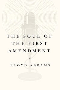 The Soul Of The First Amendment: Why Freedom Of Speech Matters