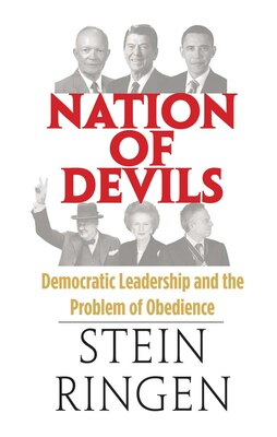 Book Nation Of Devils: Democratic Leadership And The Problem Of Obedience by Stein Ringen