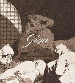 Book Goya In The Norton Simon Museum by Juliet Wilson-bareau