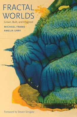 Book Fractal Worlds: Grown, Built, And Imagined by Michael Frame