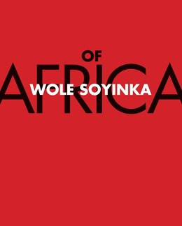 Book Of Africa by Wole Soyinka
