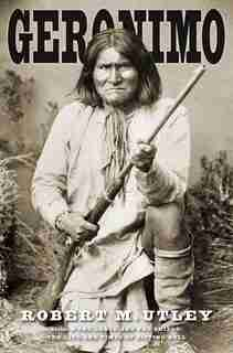 Geronimo by Robert M. Utley