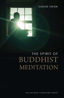 The Spirit Of Buddhist Meditation