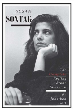 Book Susan Sontag: The Complete Rolling Stone Interview by Jonathan Cott