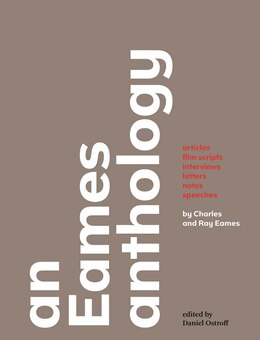 Book An Eames Anthology: Articles, Film Scripts, Interviews, Letters, Notes, And Speeches by Charles Eames