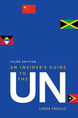 Book An Insider's Guide To The Un: Third Edition by Linda Fasulo