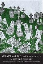Graveyard Clay: Cré Na Cille