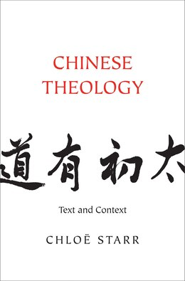 Book Chinese Theology: Text And Context by Chloë Starr