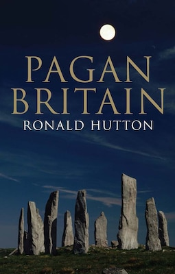 Book Pagan Britain by Ronald Hutton