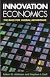 Innovation Economics: The Race For Global Advantage by Robert D. Atkinson