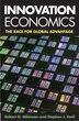Innovation Economics: The Race For Global Advantage by Robert D. Atkinson