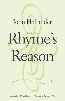 Book Rhyme's Reason: A Guide To English Verse, Fourth Edition by John Hollander
