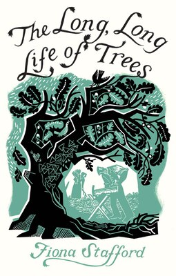 Book The Long, Long Life Of Trees by Fiona Stafford