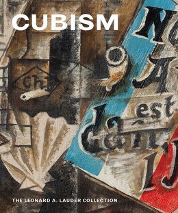 Book Cubism: The Leonard A. Lauder Collection by Emily Braun