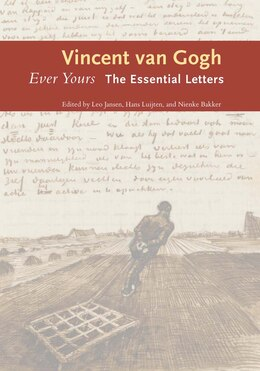 Book Ever Yours: The Essential Letters by Vincent van Gogh