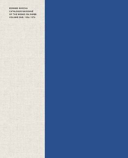 Book Edward Ruscha: Catalogue Raisonné Of The Works On Paper, Volume 1: 1956?1976 by Lisa Turvey