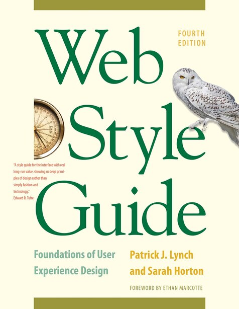Web Style Guide, 4th Edition: Foundations Of User Experience Design by Patrick J. Lynch