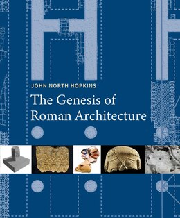 Book The Genesis Of Roman Architecture by John North Hopkins