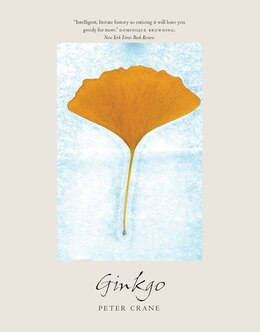 Book Ginkgo: The Tree That Time Forgot by Peter Crane