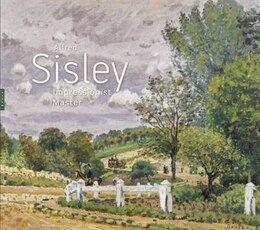 Book Alfred Sisley: Impressionist Master by Maryanne Stevens