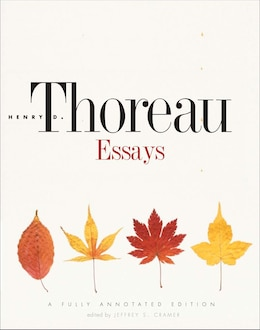 Book Essays: A Fully Annotated Edition by Henry David Thoreau