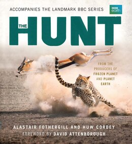 Book The Hunt: The Outcome Is Never Certain by Alastair Fothergill