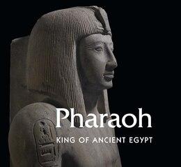 Book Pharaoh: King Of Ancient Egypt by Marie Vandenbeusch