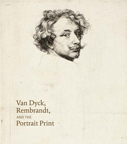 Book Van Dyck, Rembrandt, And The Portrait Print by Victoria Sancho Lobis