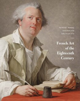 Book French Art Of The Eighteenth Century: The Michael L. Rosenberg Lecture Series At The Dallas Museum… by Heather Macdonald