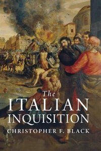 The Italian Inquisition by Christopher F. Black