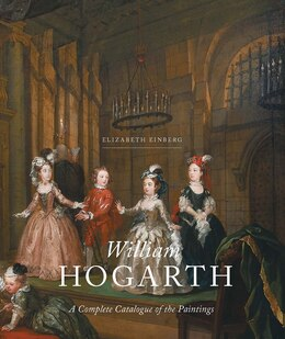 Book William Hogarth: A Complete Catalogue Of The Paintings by Elizabeth Einberg