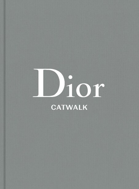 Dior: The Collections, 1947-2017 by Alexander Fury