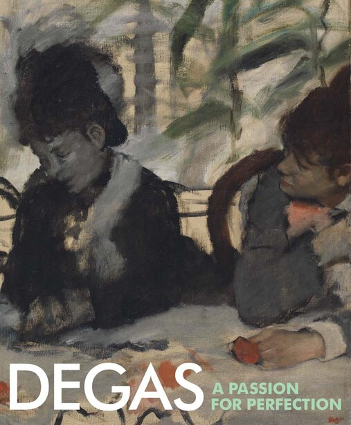 Degas: A Passion For Perfection by Jane Munro