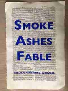 William Kentridge: Smoke, Ashes, Fable by Margaret K. Koerner