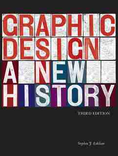 Graphic Design: A New History by Stephen J. Eskilson